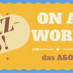 """Butterkeks mit Beschriftung: """"On a word. das A&O"""" und dem Wolkenwort """"Kurzkeks"""" auf blauem Hintergrund"""