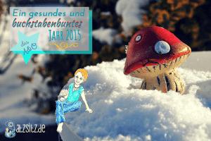 das A&O im Schnee mit Glückspilz: Ein gesundes neues Jahr 2015