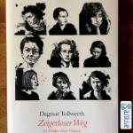 """Cover von Tollwerths """"Zeigerloser Weg"""". Zeigt 9 gezeichnete Portraits berühmter Frauen."""