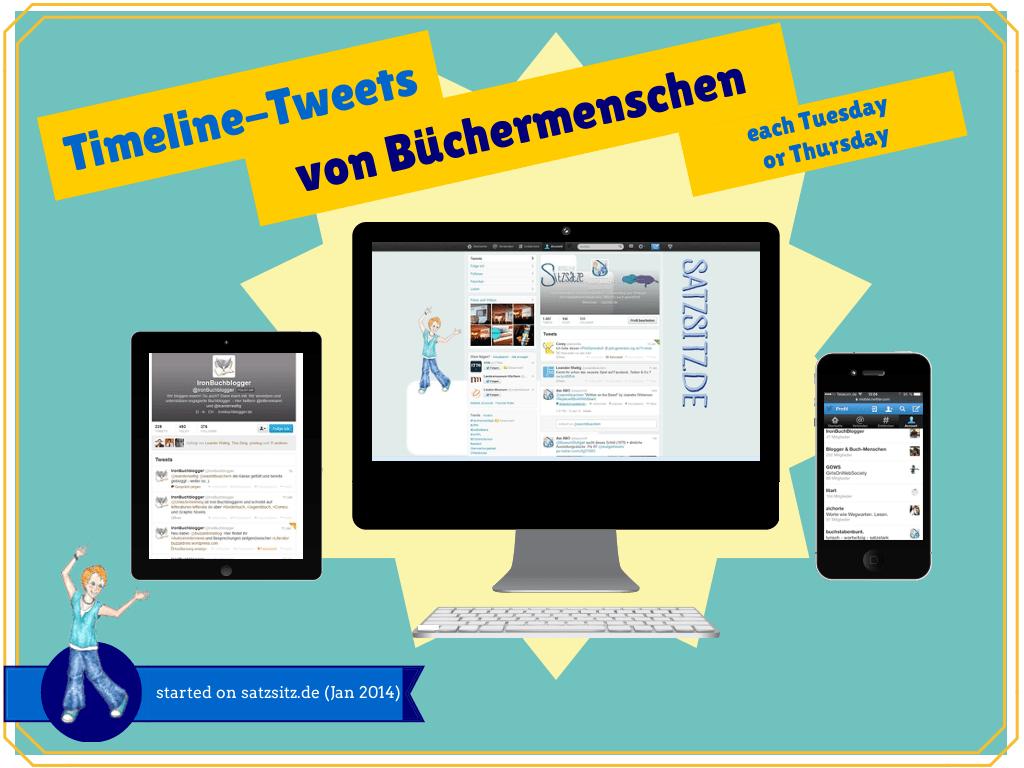"""Illustration mit dem Schriftzug """"Timeline Tweets von Büchermenschen started on satzsitz.de"""" zeigt PC, Tablet und Handy mit Twitter"""