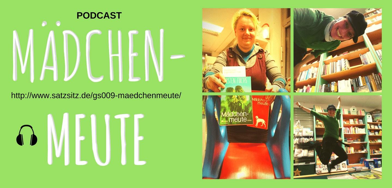 """Grüner Hintergrund, rechts vier quadratische Fotos von Kati und das A&O. Dazu links die Schrift """"Mädchenmeute"""""""