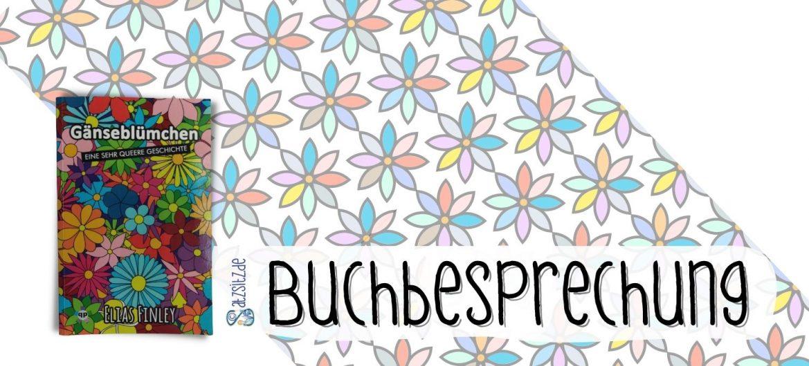 """Buchcover von """"Gänseblümchen"""" mit Illustrationen vieler bunter Blumen, daneben auch ein transparenter Deko-Streifen von ähnlichen hübschen Blumen"""